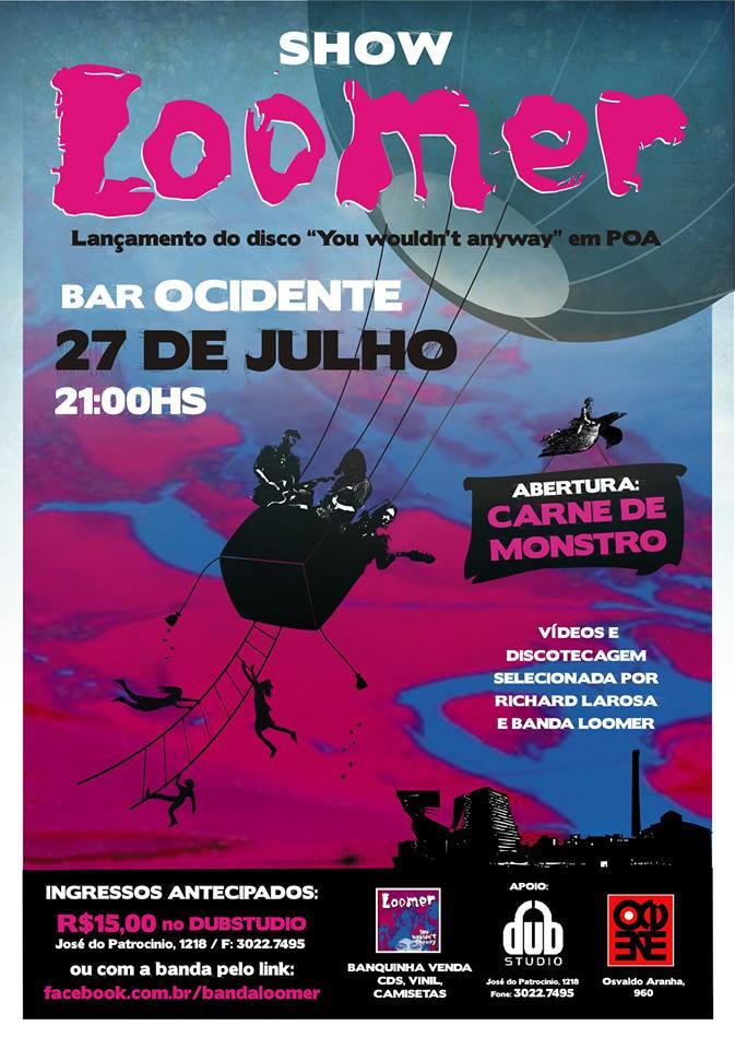 cartaz Loomer Ocidente 27julho